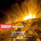 BMOP releases new Kirchner Tracks