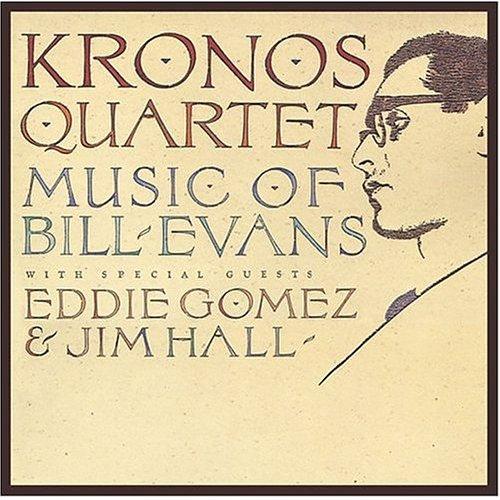 Kronos Quartet Plays Bill Evans