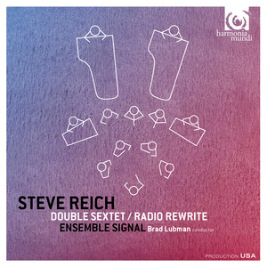 Steve Reich Played by Signal