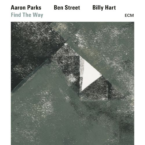 Aaron Parks - Find the Way
